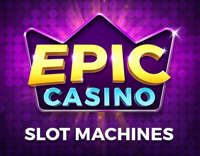 Epic Casino Slot Machines